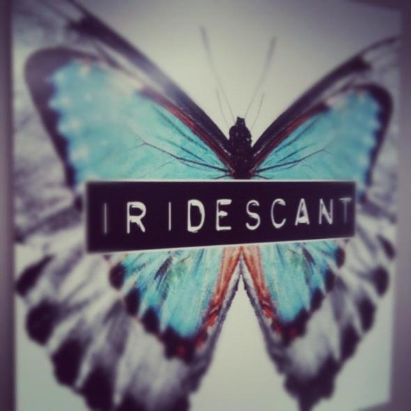 Iridescant